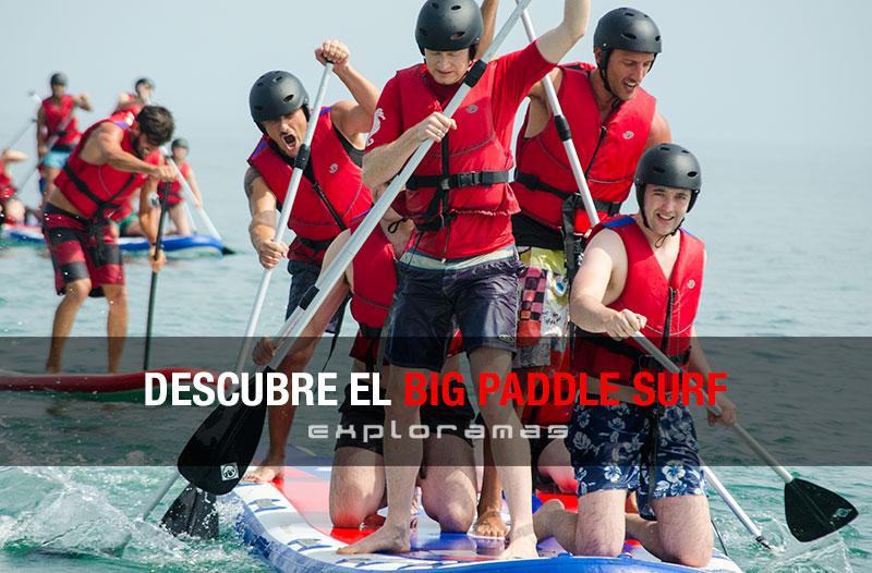 descubre-el-big-paddle-surf-exploramas