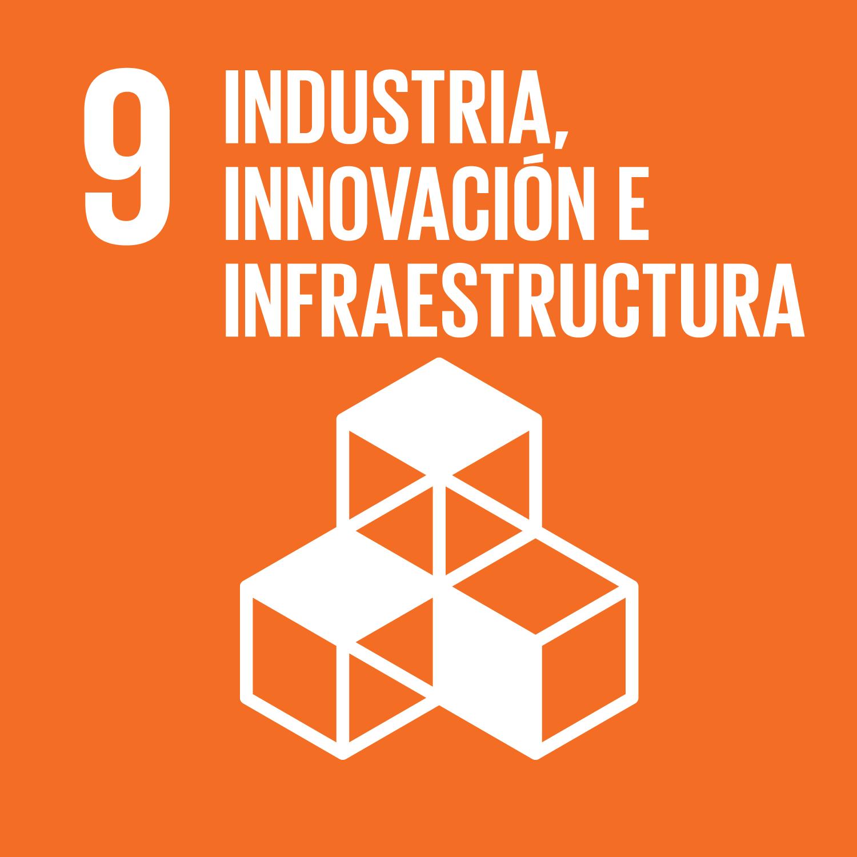 ODS 9  Industria, innovacion e infraestructura